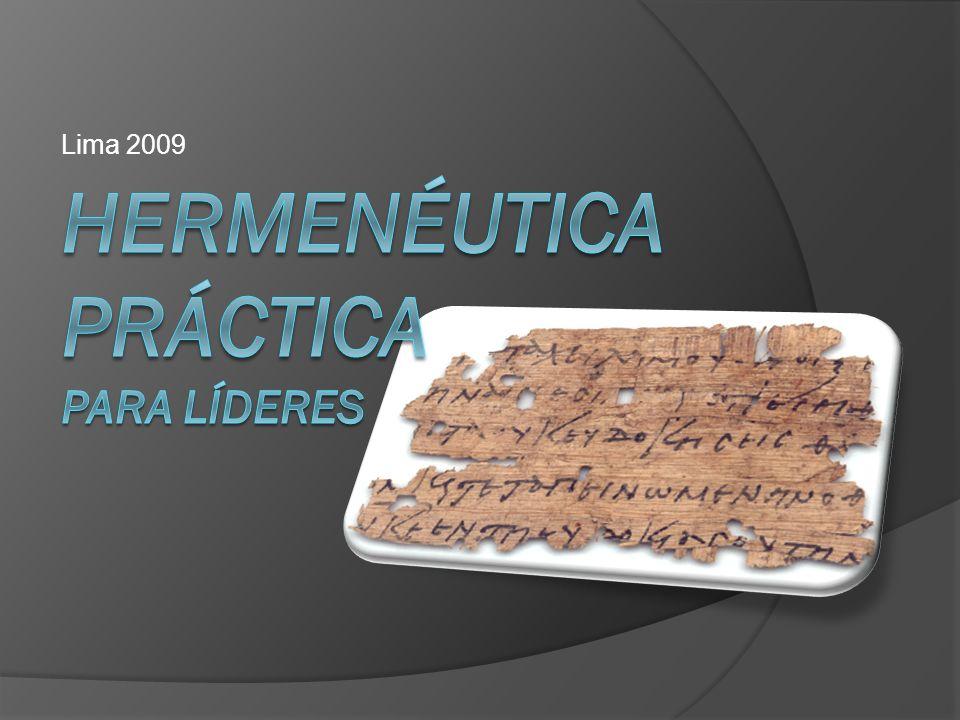 HERMENÉUTICA PRÁCTICA PARA LÍDERES