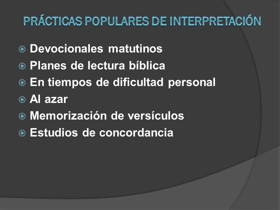 Devocionales matutinos Planes de lectura bíblica En tiempos de dificultad personal Al azar Memorización de versículos Estudios de concordancia