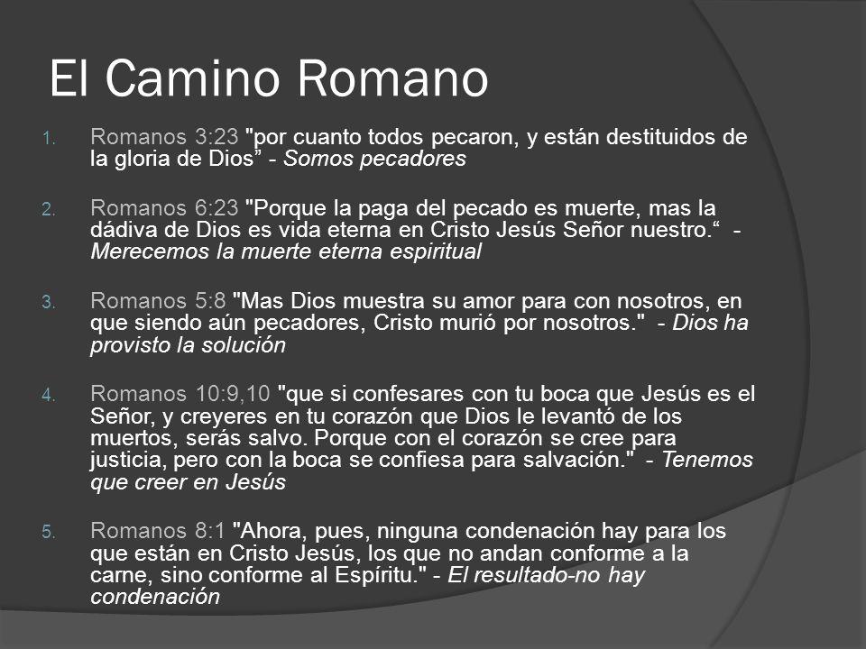 El Camino Romano 1. Romanos 3:23