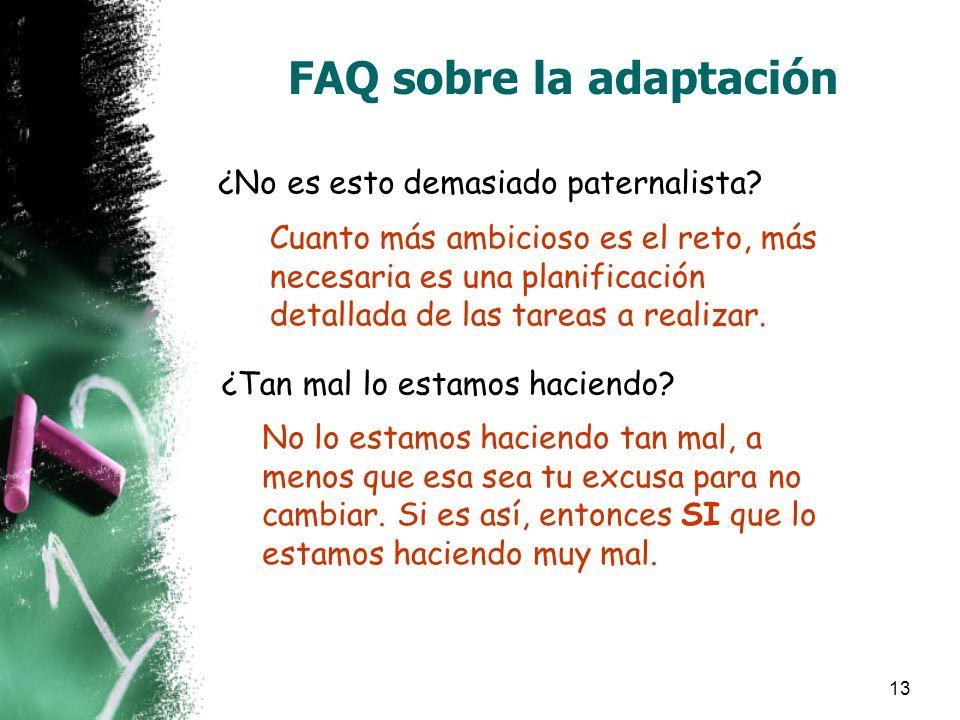 13 FAQ sobre la adaptación ¿No es esto demasiado paternalista.
