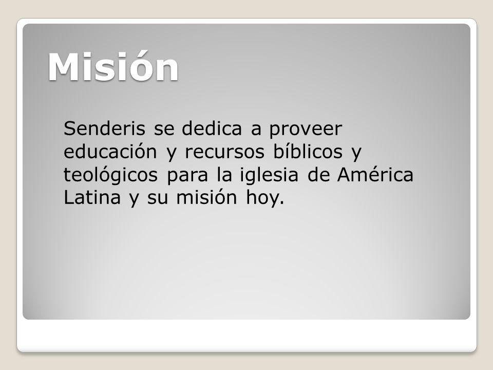 Misión Senderis se dedica a proveer educación y recursos bíblicos y teológicos para la iglesia de América Latina y su misión hoy.