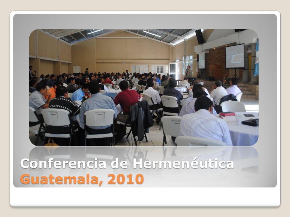 Conferencia de Hermenéutica Guatemala, 2010