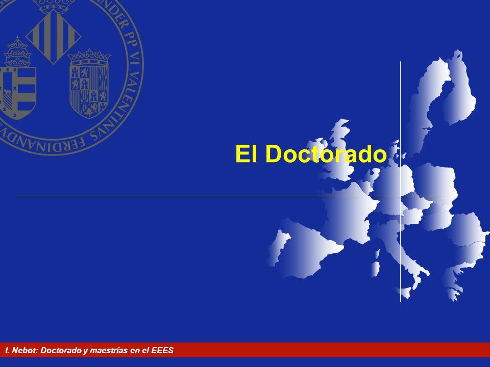 I. Nebot: Doctorado y maestrías en el EEES El Doctorado