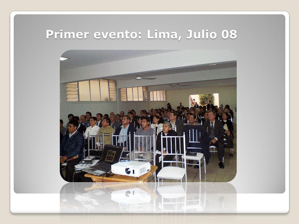 Primer evento: Lima, Julio 08