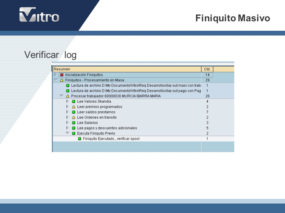 Verificar log Finiquito Masivo
