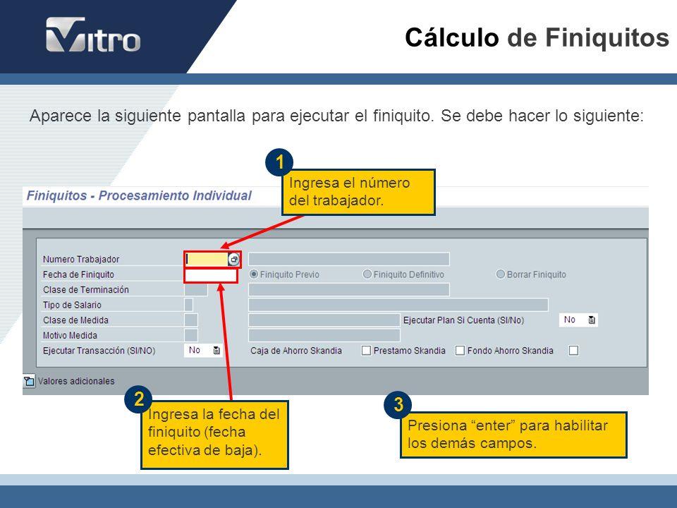 Aparece la siguiente pantalla para ejecutar el finiquito. Se debe hacer lo siguiente: Cálculo de Finiquitos Ingresa el número del trabajador. Ingresa