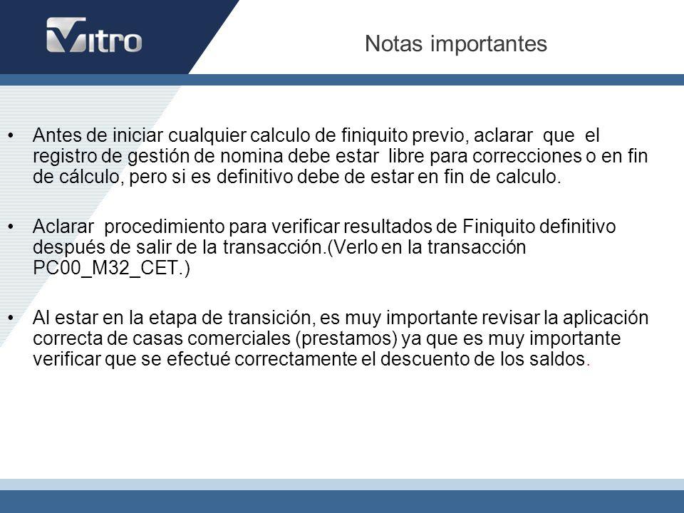 Notas importantes Antes de iniciar cualquier calculo de finiquito previo, aclarar que el registro de gestión de nomina debe estar libre para correccio