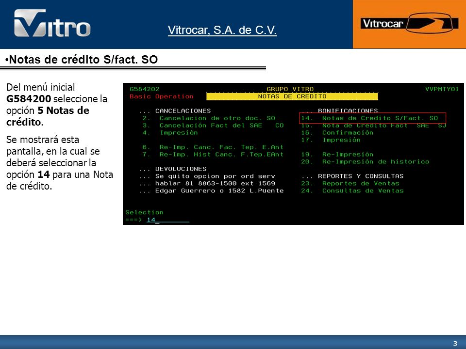 Vitrocar, S.A. de C.V. 3 Notas de crédito S/fact.