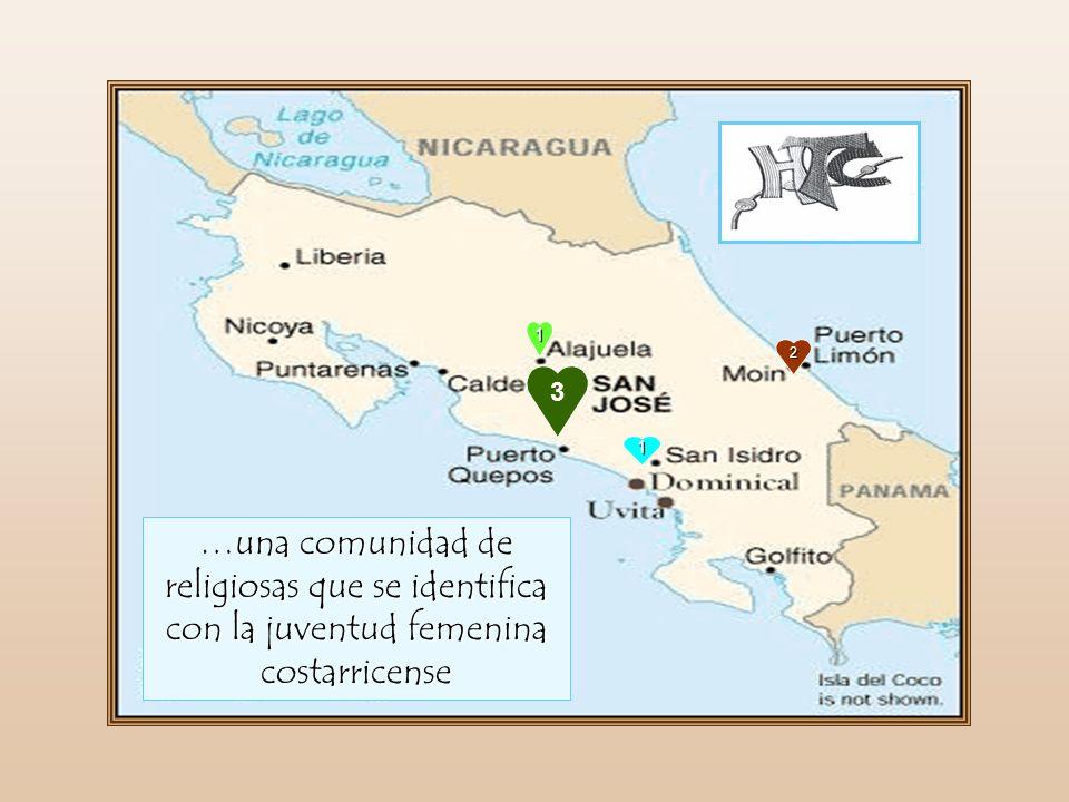3 2 1 1 …una comunidad de religiosas que se identifica con la juventud femenina costarricense