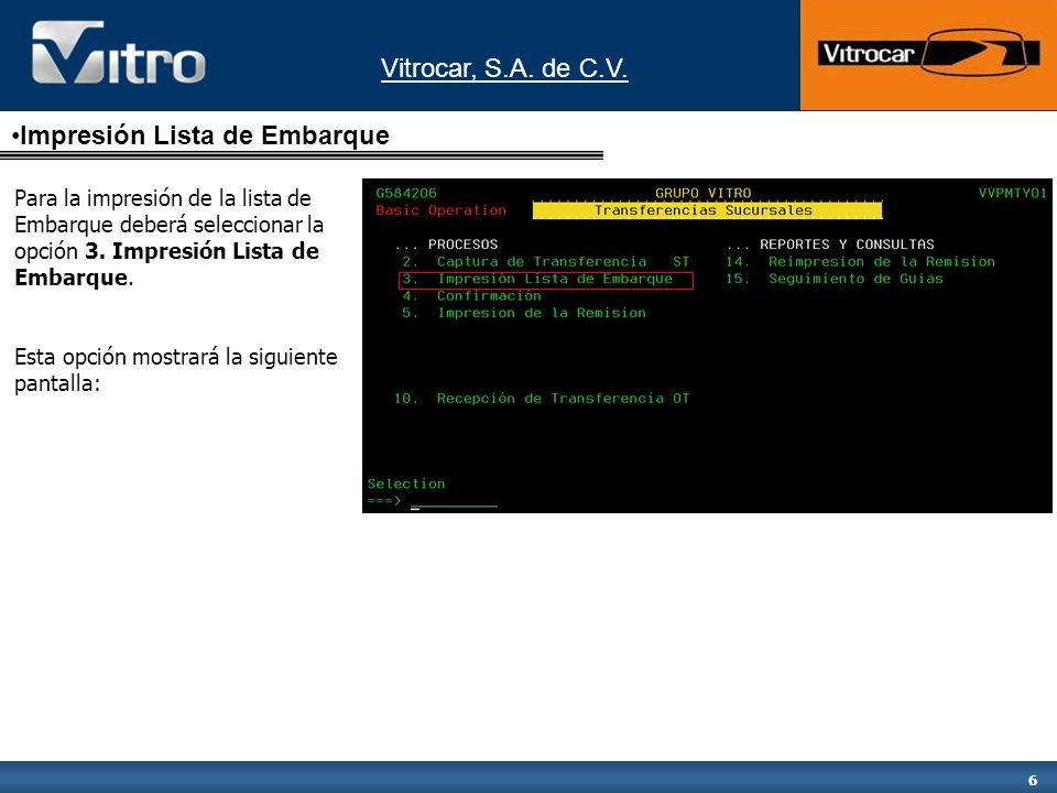 Vitrocar, S.A. de C.V. 17 Vitrocar, S.A. de C.V.