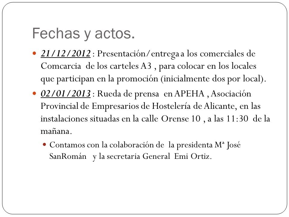 Fechas y actos. 21/12/2012 : Presentación/entrega a los comerciales de Comcarcia de los carteles A3, para colocar en los locales que participan en la
