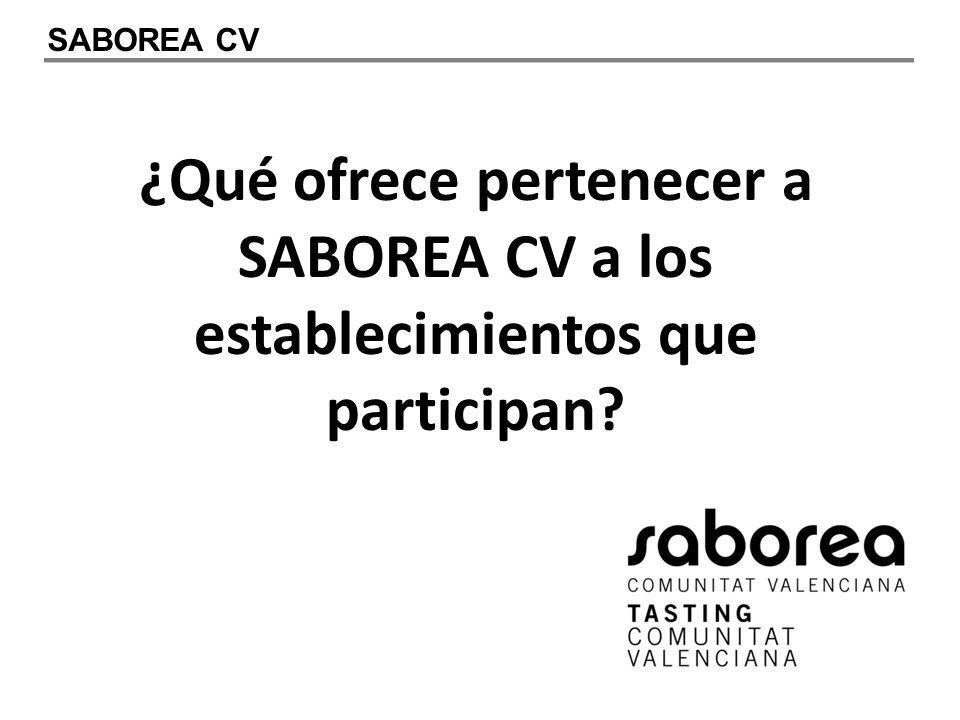 ¿Qué ofrece pertenecer a SABOREA CV a los establecimientos que participan SABOREA CV
