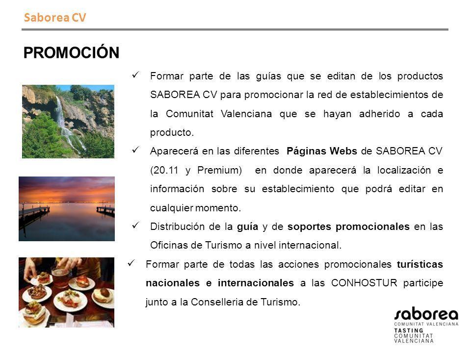 Saborea CV PROMOCIÓN Formar parte de las guías que se editan de los productos SABOREA CV para promocionar la red de establecimientos de la Comunitat Valenciana que se hayan adherido a cada producto.