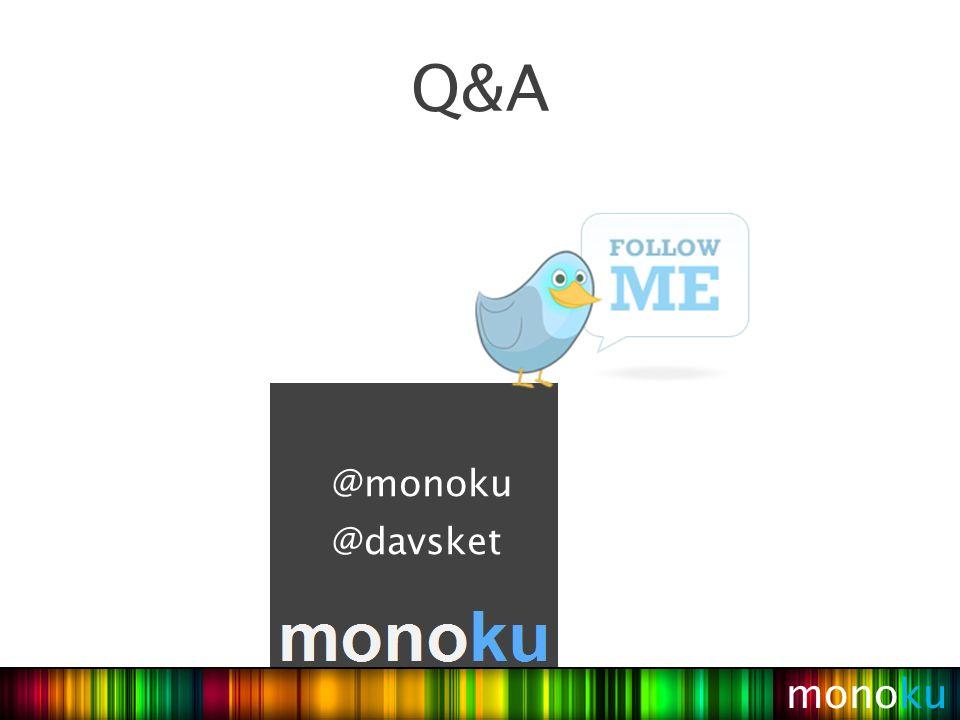 monoku Q&A @monoku @davsket