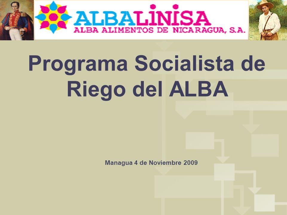 Programa Socialista de Riego del ALBA Managua 4 de Noviembre 2009