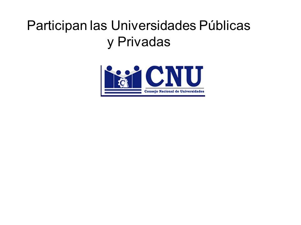 Participan las Universidades Públicas y Privadas