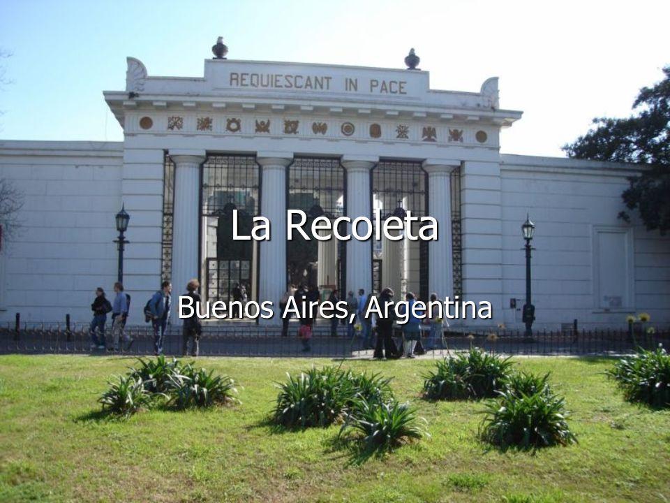 La Recoleta Buenos Aires, Argentina