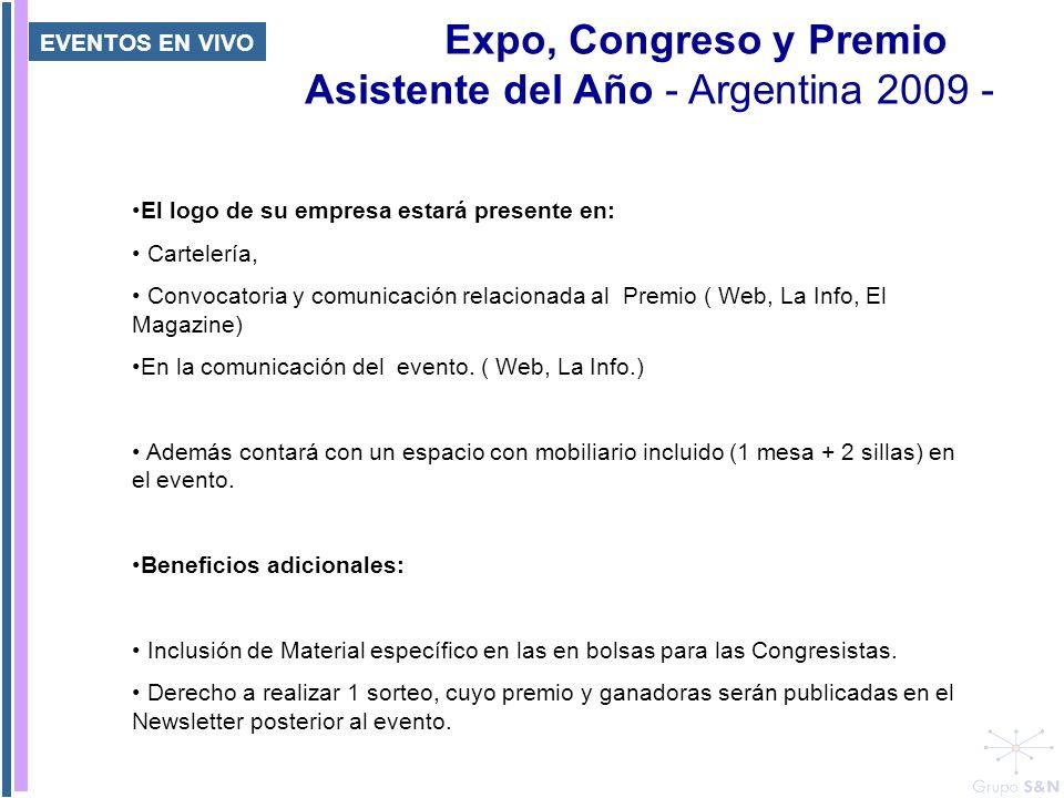Expo, Congreso y Premio Asistente del Año - Argentina 2009 - El logo de su empresa estará presente en: Cartelería, Convocatoria y comunicación relacio