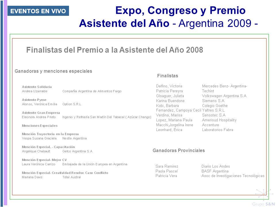 EVENTOS EN VIVO Expo, Congreso y Premio Asistente del Año - Argentina 2009 - Finalistas del Premio a la Asistente del Año 2008 Finalistas Ganadoras Pr