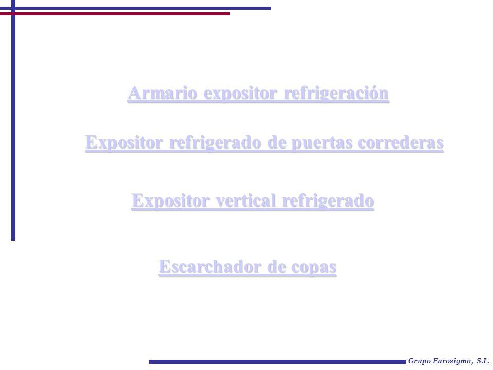 Armario expositor refrigeración Grupo Eurosigma, S.L.