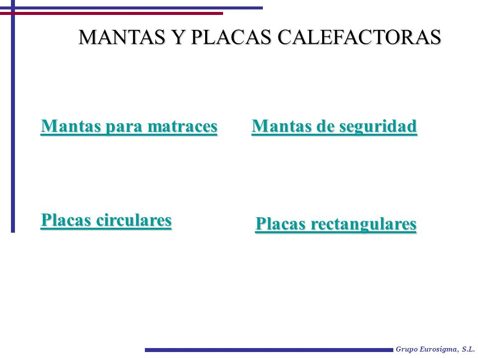 Grupo Eurosigma, S.L. Mantas para matraces Mantas para matraces Mantas de seguridad Mantas de seguridad Placas circulares Placas circulares MANTAS Y P