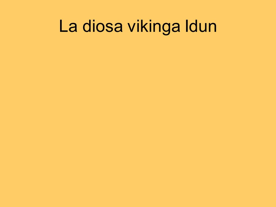 La diosa vikinga Idun
