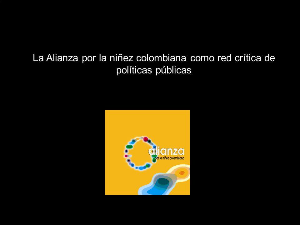 La Alianza por la niñez colombiana como red crítica de políticas públicas