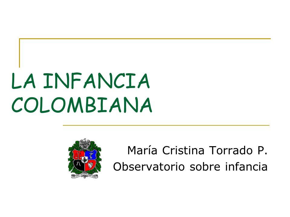 Contenido 1.UN Observatorio sobre infancia. 2. Infancia o infancias colombianas.