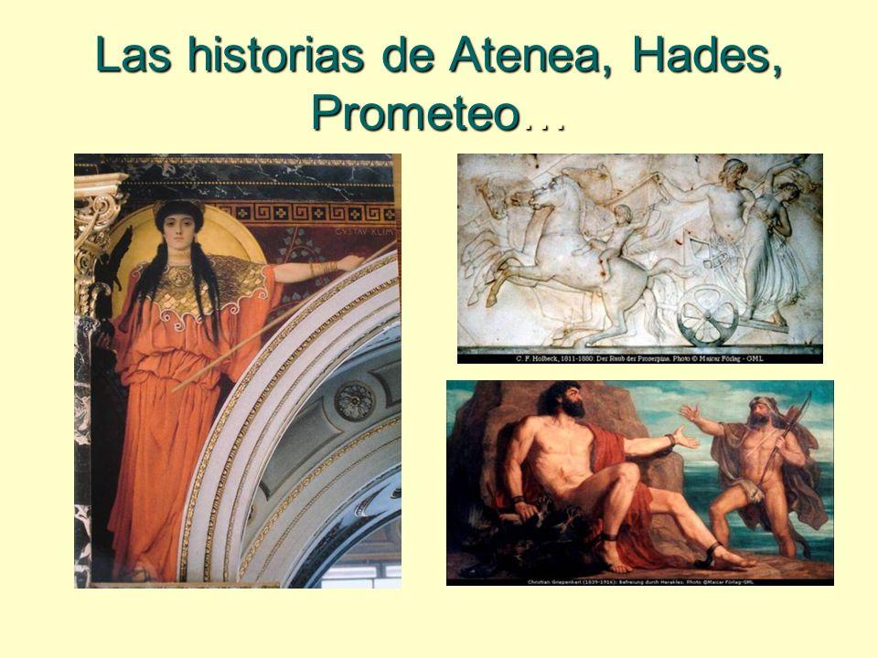 Las historias de Atenea, Hades, Prometeo…
