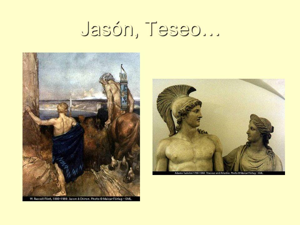 Jasón, Teseo…