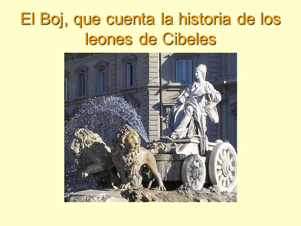 El Boj, que cuenta la historia de los leones de Cibeles