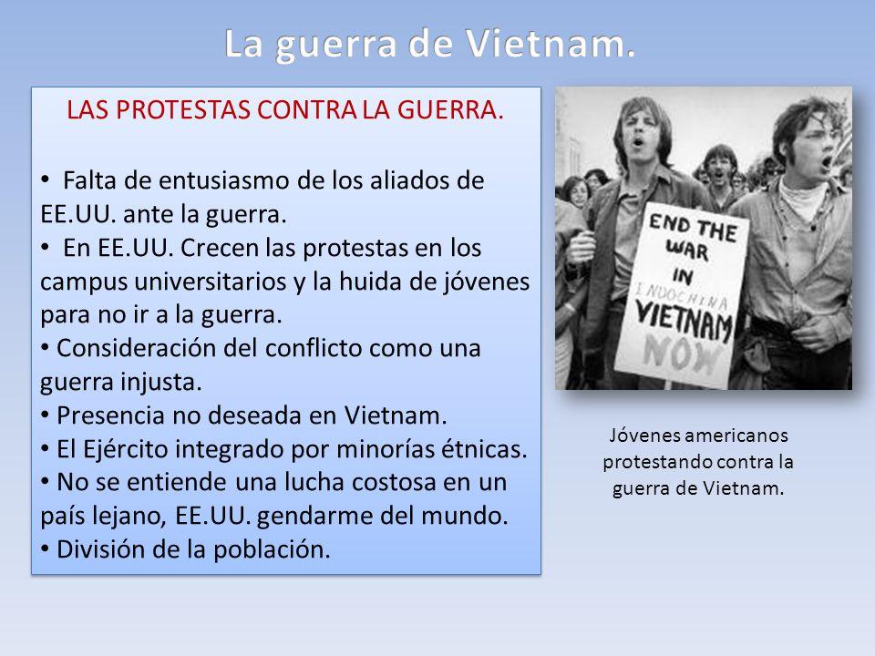 LAS PROTESTAS CONTRA LA GUERRA. Falta de entusiasmo de los aliados de EE.UU. ante la guerra. En EE.UU. Crecen las protestas en los campus universitari