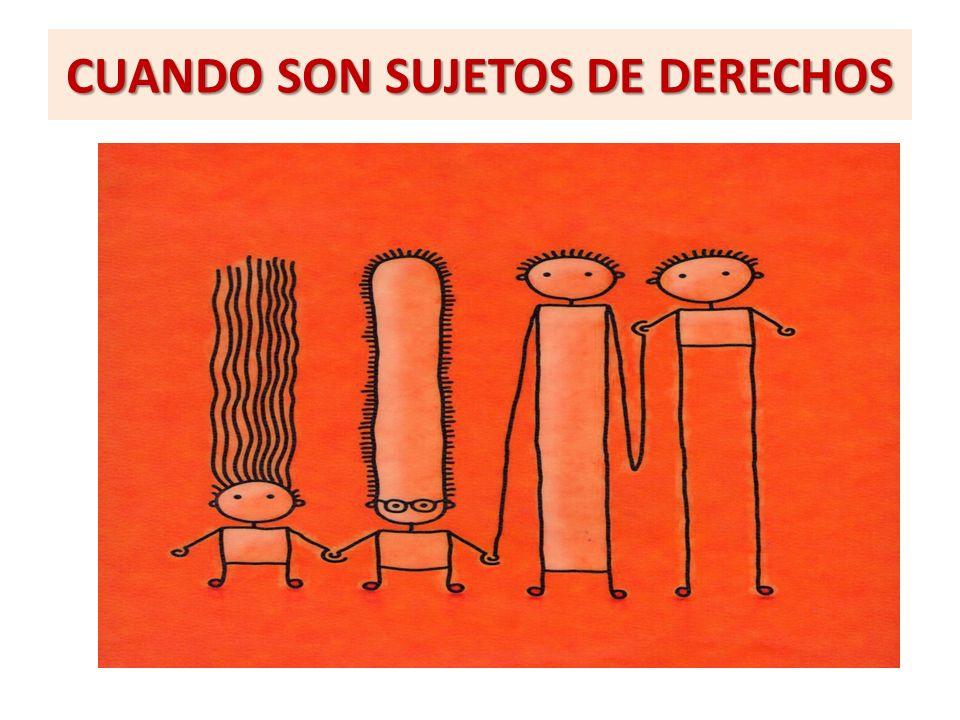 CUANDO SON SUJETOS DE DERECHOS