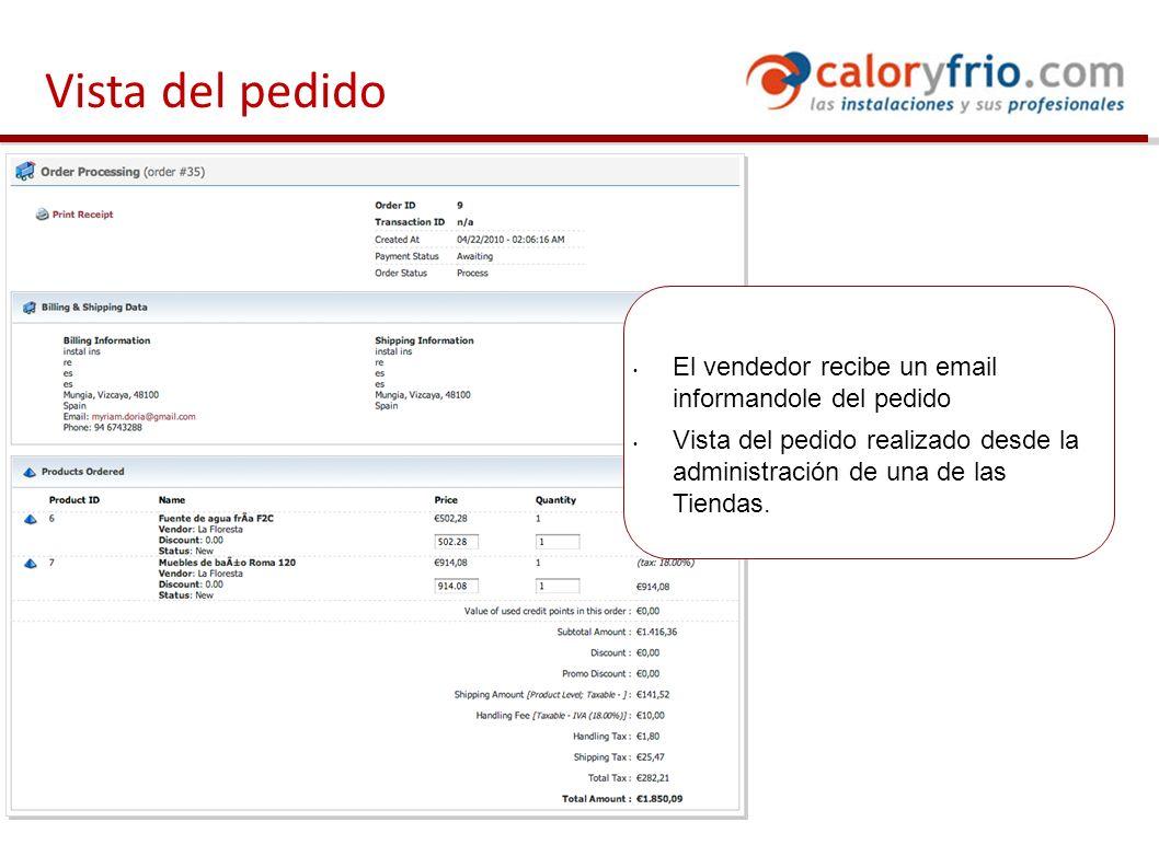 El vendedor recibe un email informandole del pedido Vista del pedido realizado desde la administración de una de las Tiendas.