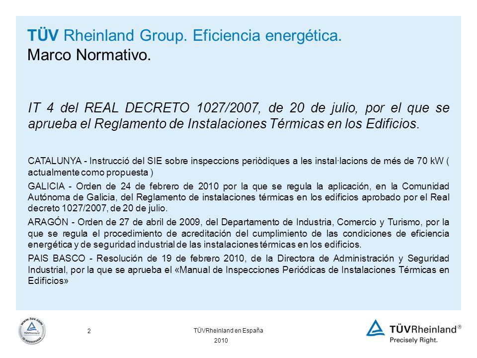 13 2010 TÜVRheinland en España TÜV Rheinland Group.