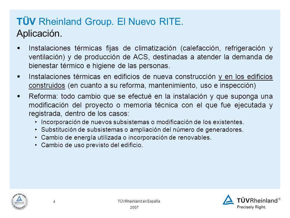 2007 5 TÜVRheinland en España TÜV Rheinland Group.