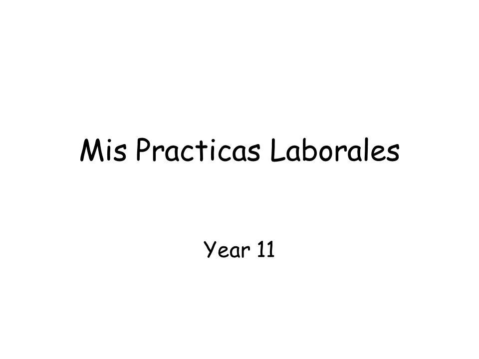 Mis Practicas Laborales Year 11