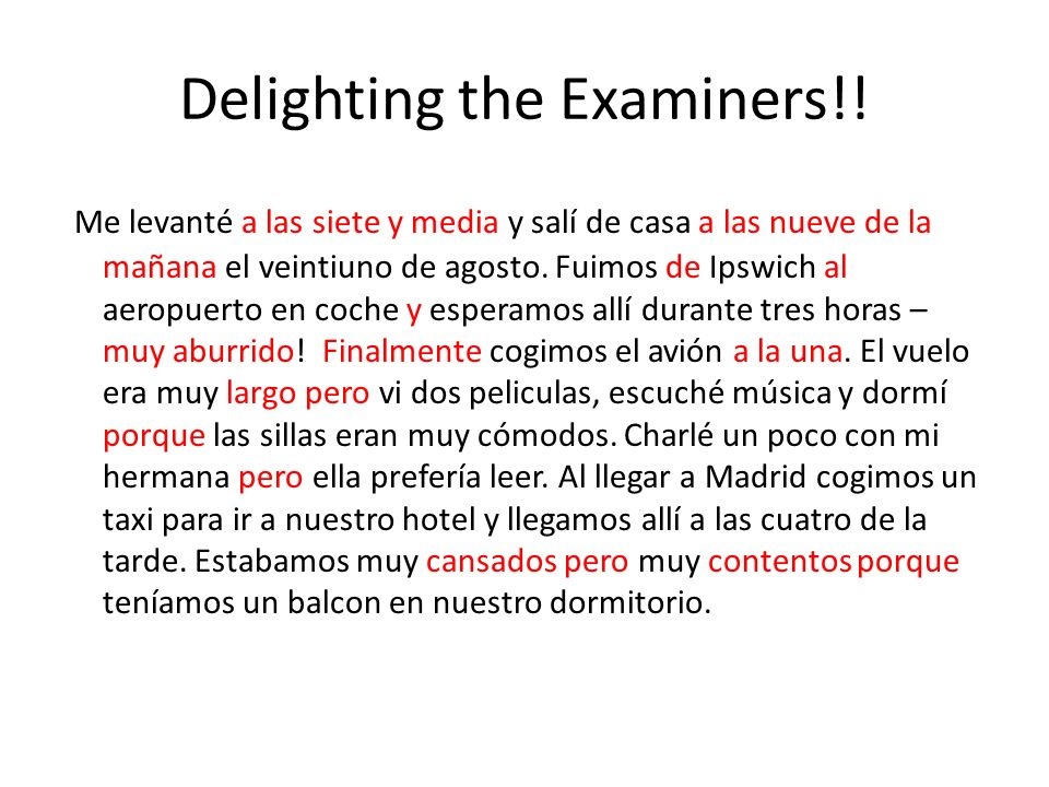 Delighting the Examiners!.