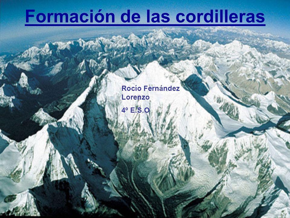 Formación de las cordilleras Rocío Fernández Lorenzo 4º E.S.O