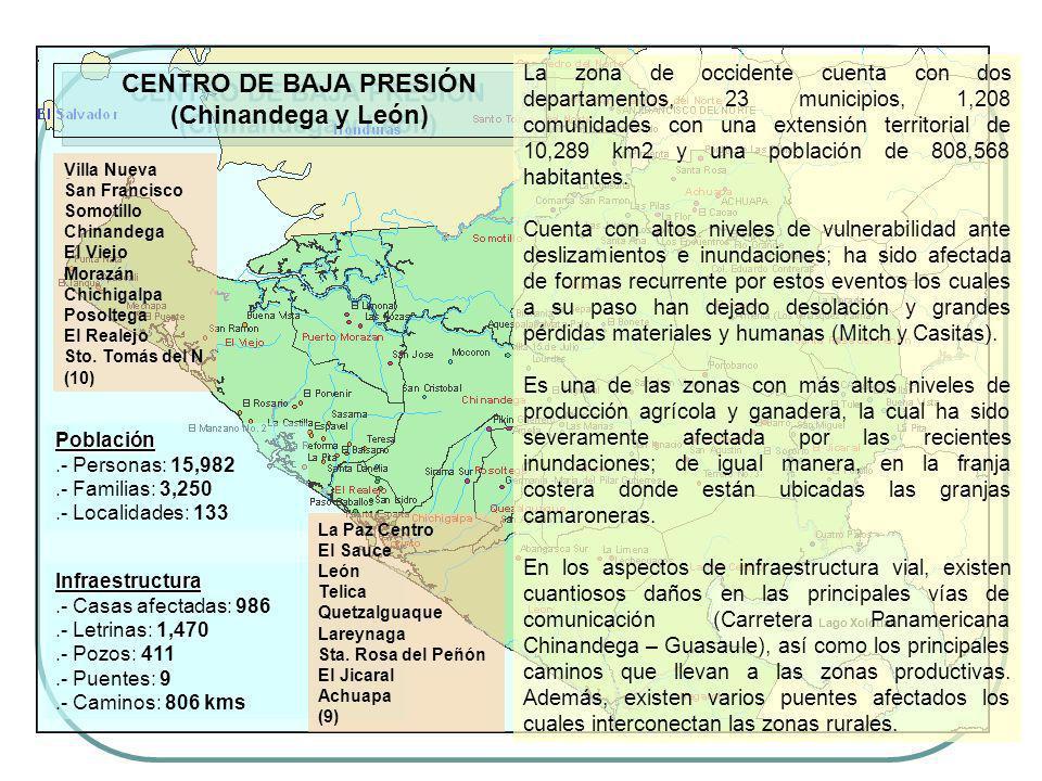 Población Población.- Personas: 15,982.- Familias: 3,250.- Localidades: 133 CENTRO DE BAJA PRESIÓN (Chinandega y León) Lago Xolotlán Infraestructura I