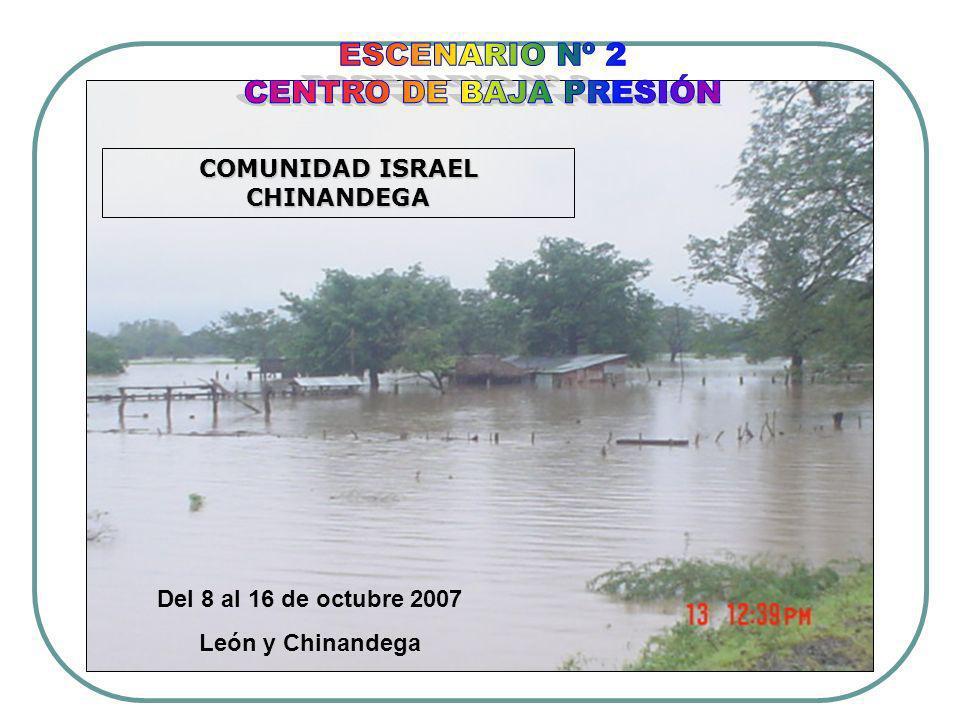 COMUNIDAD ISRAEL CHINANDEGA Del 8 al 16 de octubre 2007 León y Chinandega
