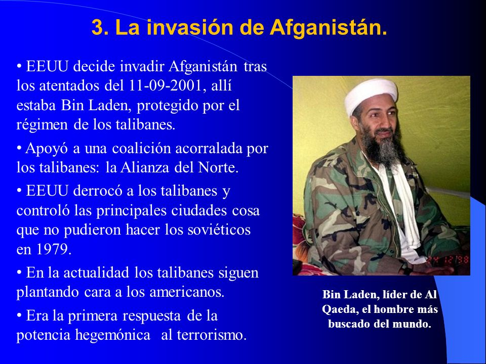 3.La invasión de Afganistán.