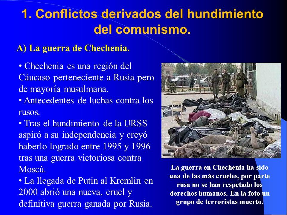 1.Conflictos derivados del hundimiento del comunismo.