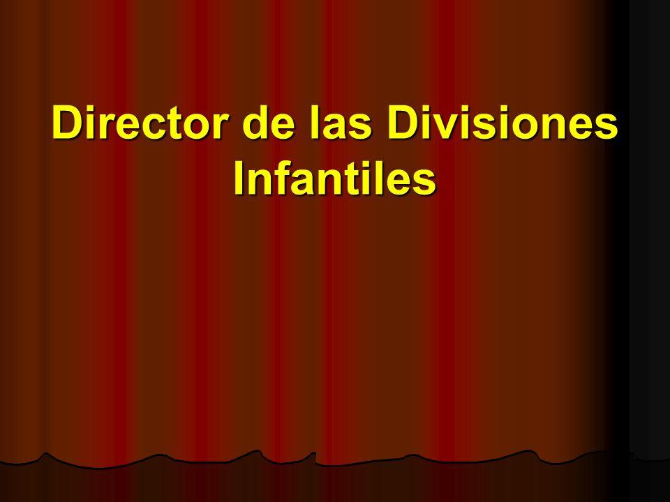 Director de las Divisiones Infantiles