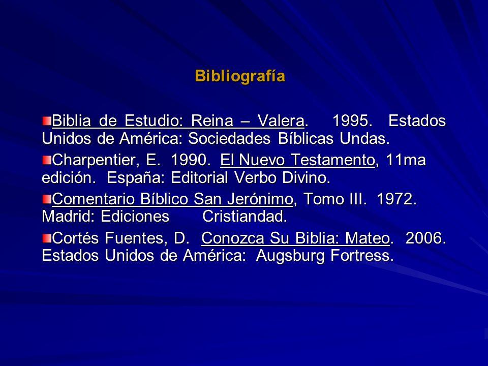 Bibliografía Biblia de Estudio: Reina – Valera. 1995. Estados Unidos de América: Sociedades Bíblicas Undas. Charpentier, E. 1990. El Nuevo Testamento,