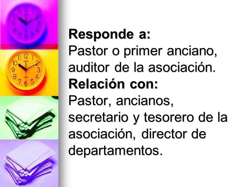 Dirige a: Tesorero asociado o Ayudantes.