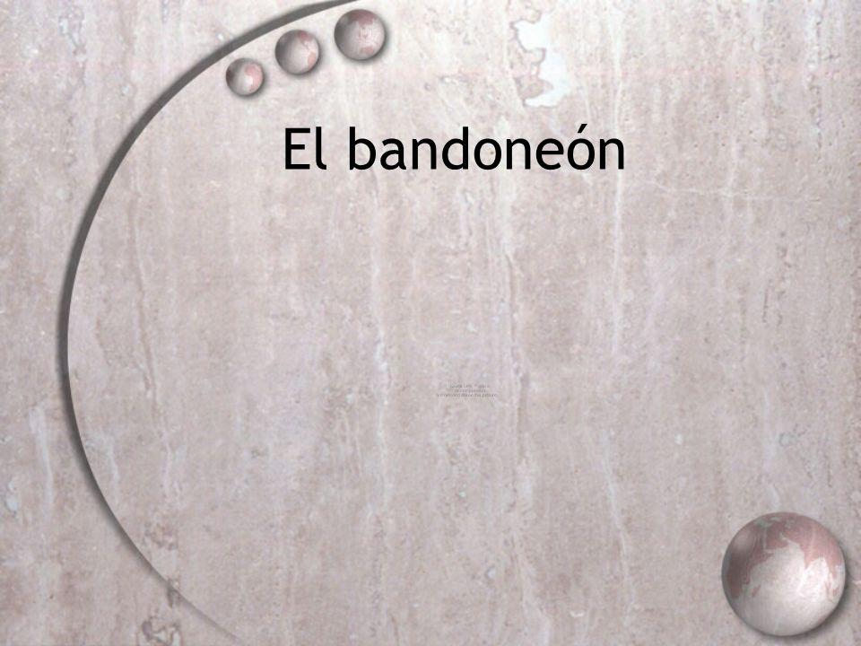 El bandoneón