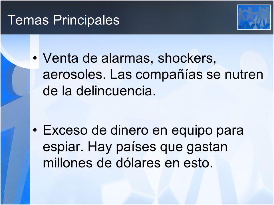 Temas Principales Venta de alarmas, shockers, aerosoles.
