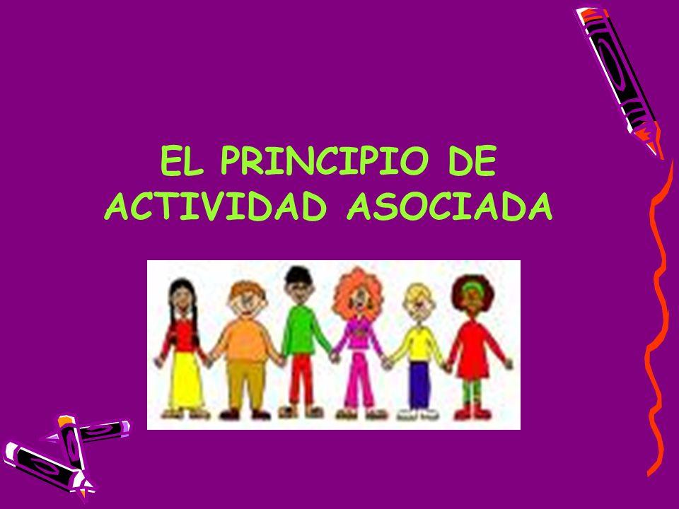 EL PRINCIPIO DE ACTIVIDAD ASOCIADA