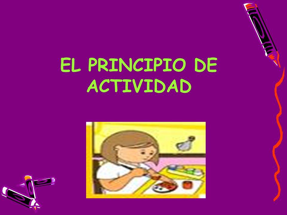 Este principio interesa por su potencial para mantener viva la actitud inquisitiva del niño.